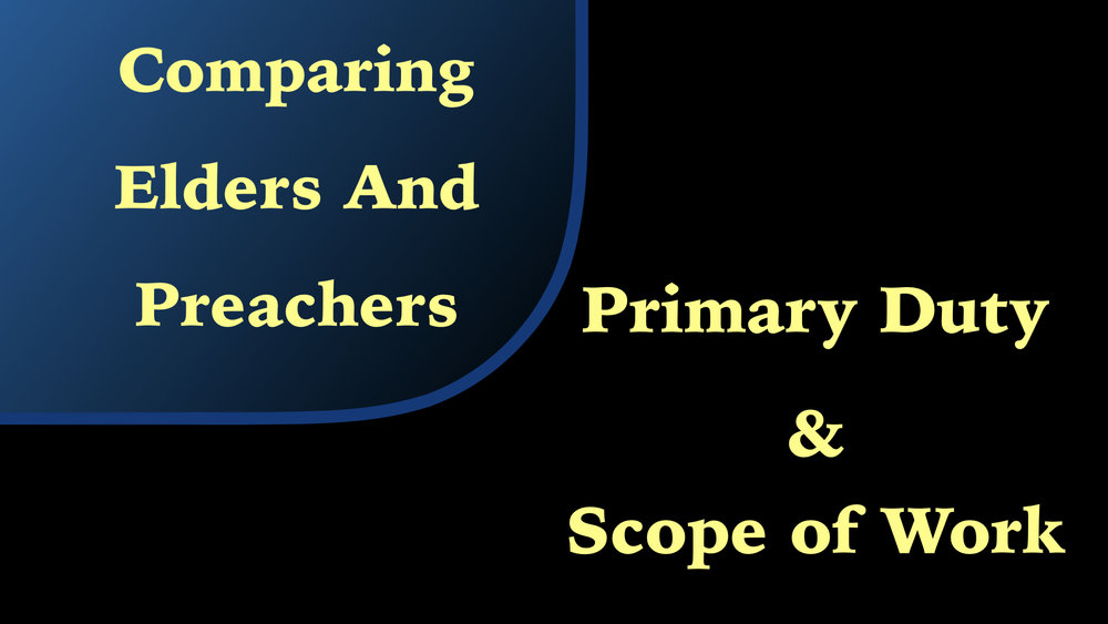 Preachers Elder Comparision 4 Primary Duty & Scope of Work WIDE.001.jpeg
