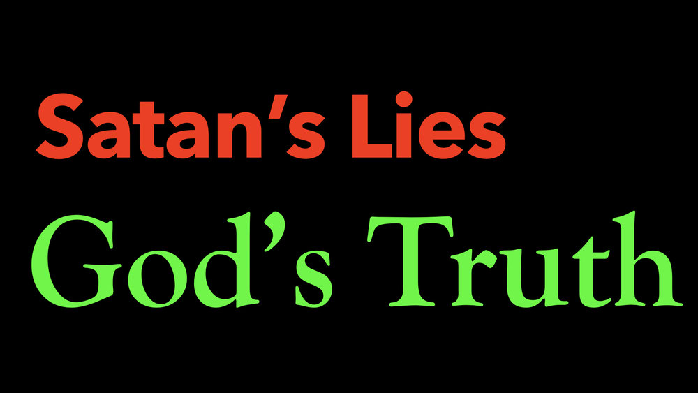 Satan's Lies, God's Truth WIDE.001.jpeg
