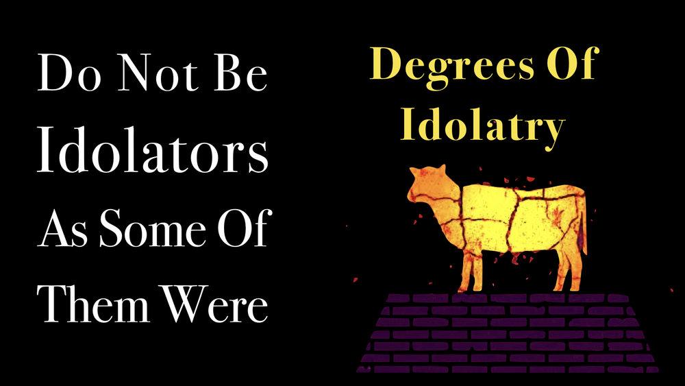 Idolaters - Degrees Of Idolatry WIDE.jpeg