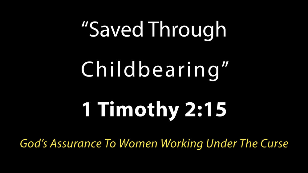 Saved Through Childbearing WIDE.001.jpeg