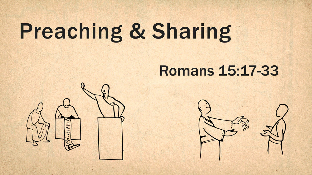 45 Romans 15 (2) - Preaching & Sharing WIDE.001.jpeg