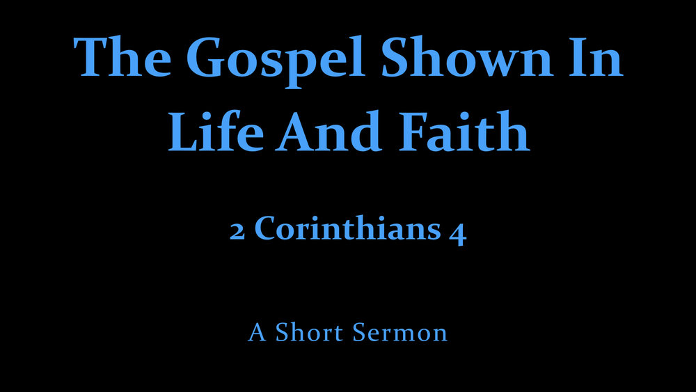 The Gospel Shown In Life And Faith.001.jpeg