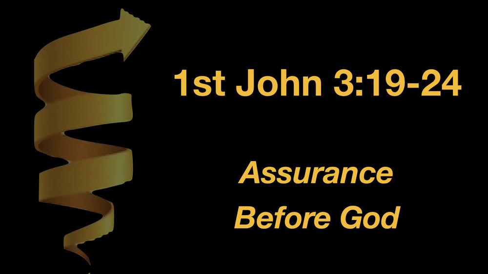 1 John 3;19-24 Assurance Before God WIDE.001.jpeg