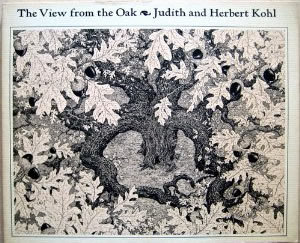 1978_View from the Oak by Judith & Herbert Kohl.jpg