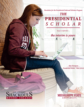 MSMS alumna and current MSU Presidential Scholar, Kate Thompson, graces the cover of the program's newsletter.