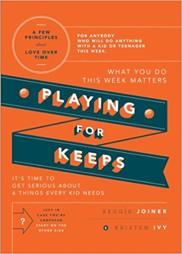 Playing for Keeps is a book for parents and leaders (and anyone else who influences the lives of kids and teenagers). In Playing for Keeps, you will discover six things every kid needs over time, and 18 practical ideas so you can make what really matters matter more.