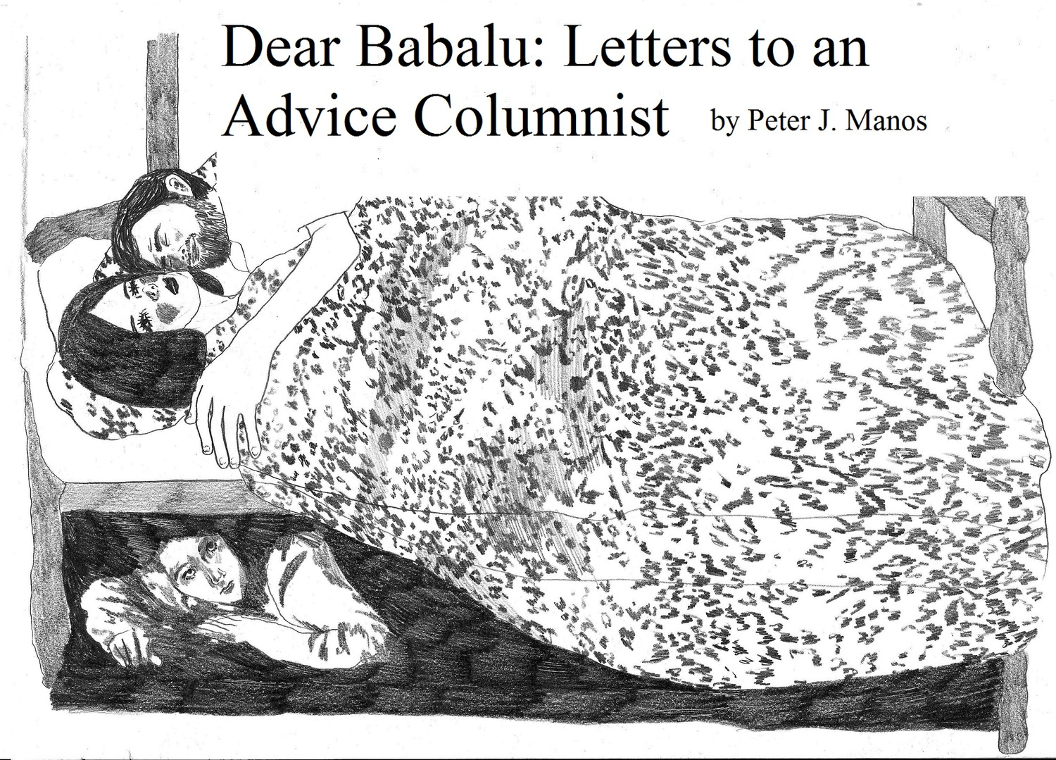 Dear Babalu: Letters to an Advice Columnist - Peter J. Manos