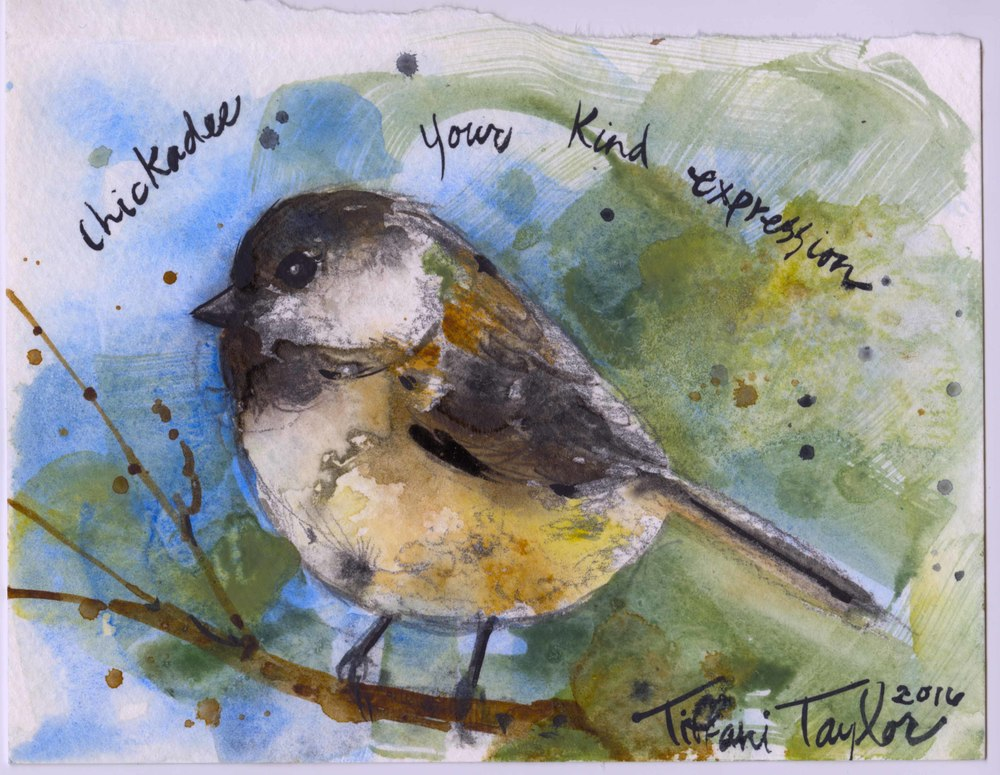 Chickadee: Your Kind Expression...