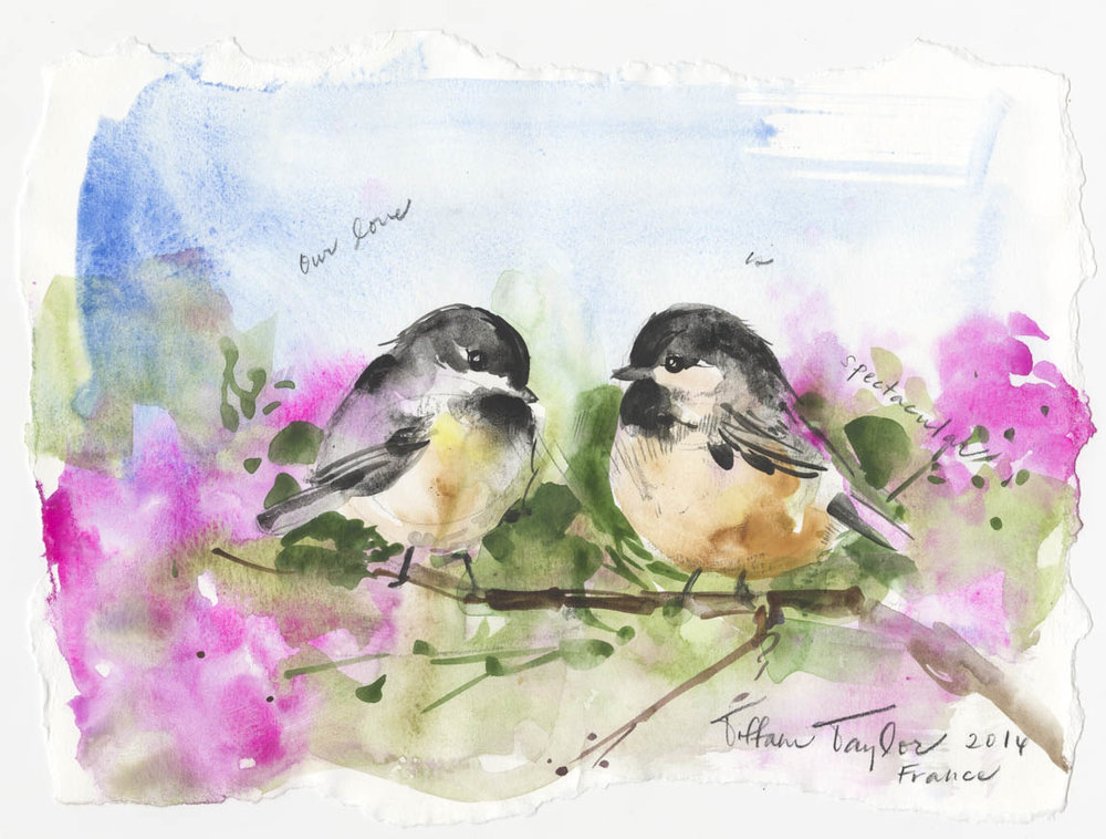 "Chickadees: Our Love...  11""x 7 1/2"""