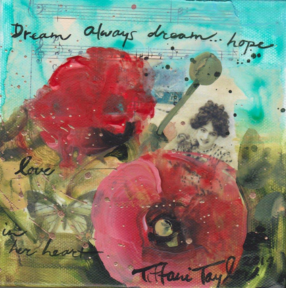 Poppies: Always Dream...