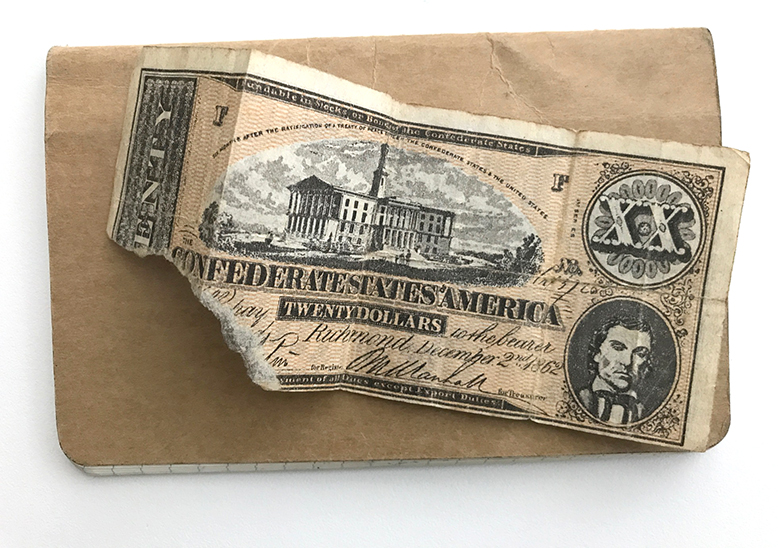 PS: I also have a torn Confederate dollar collection. It consists of the above which had the corner bitten off by Robert E. Lee's horse  Traveller . That's what the man on the internet told me and I have no reason to not believe him. My accountant thinks I should hang on to this and not tell anyone about it.