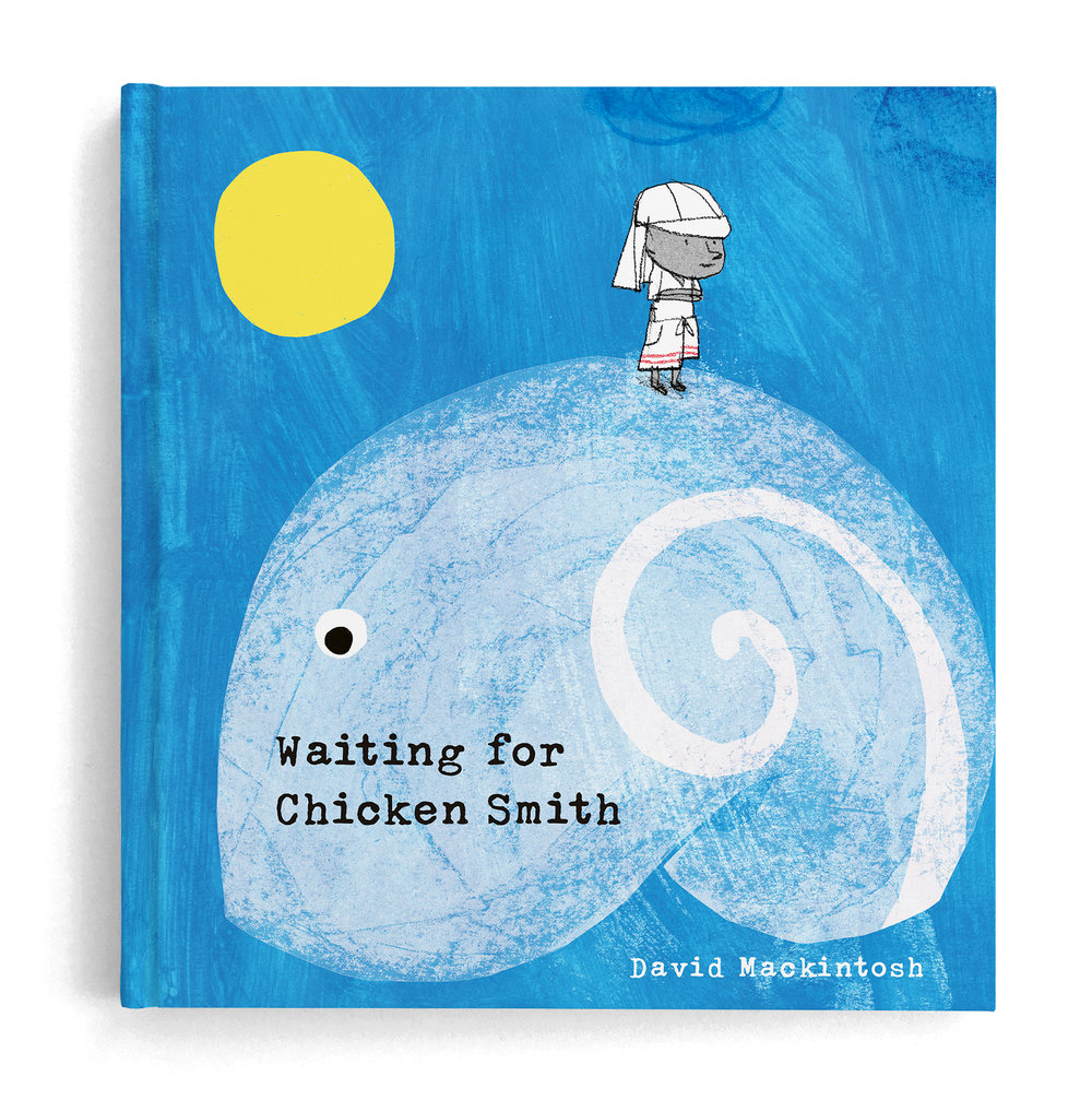 waiting for chicken smith david mackintosh