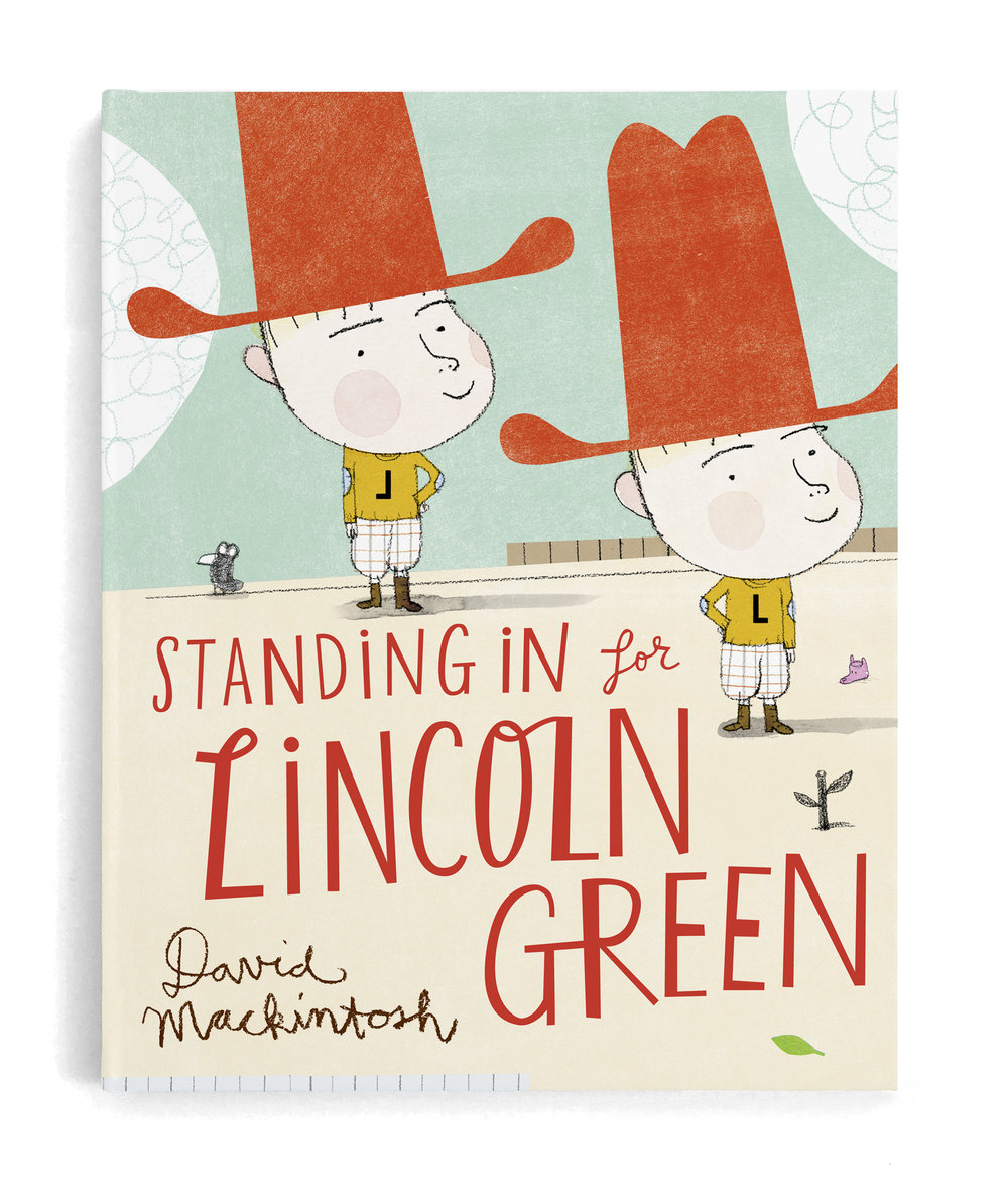 standing in for lincoln green by david mackintosh