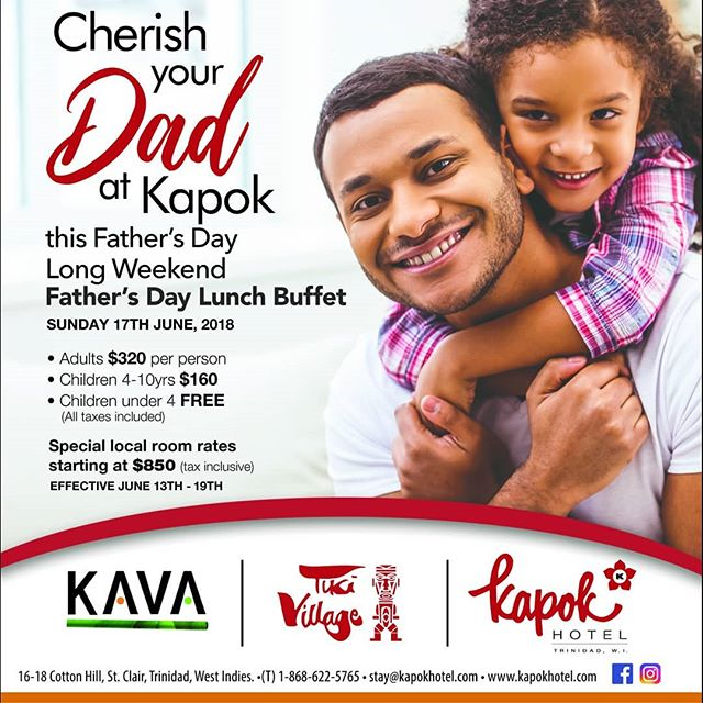Cherish your dad at Kapok this Father's Day during the holiday long weekend with our special room rates starting at $850 per night (June 13th to 19th) AND a Father's Day Lunch Buffet on Sunday, June 17th at Tiki Village. Call 622-5765 for reservations. #kapokhotel #kapokiscalling #trinidadandtobago