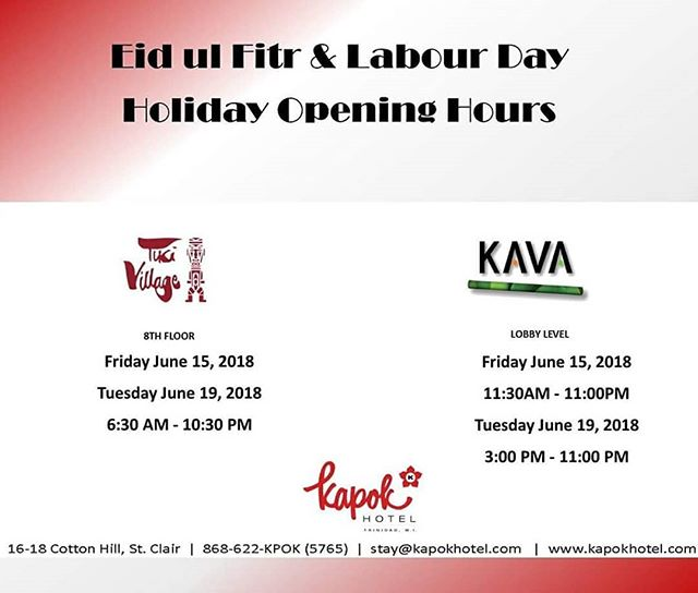 #TikiVillage and @kavarestaurant will be open on Eid, Friday June 15th and Labour Day, Tuesday June 19th. #kapokiscalling #kapokhotel #kavarestaurant #queensparksavannah #trinidadandtobago