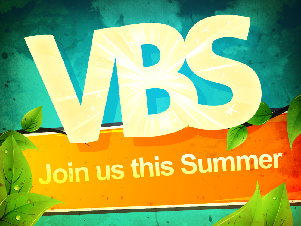 Join us this summer July 9-12, 6-8:30 pm for a fun filled, life-changing experience! -