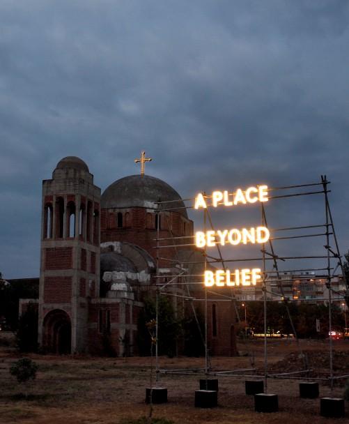 Nathan Coley 'A Place Beyond Belief (Prishtina)'  Kosovo Image Credit : Atdhe Mulla