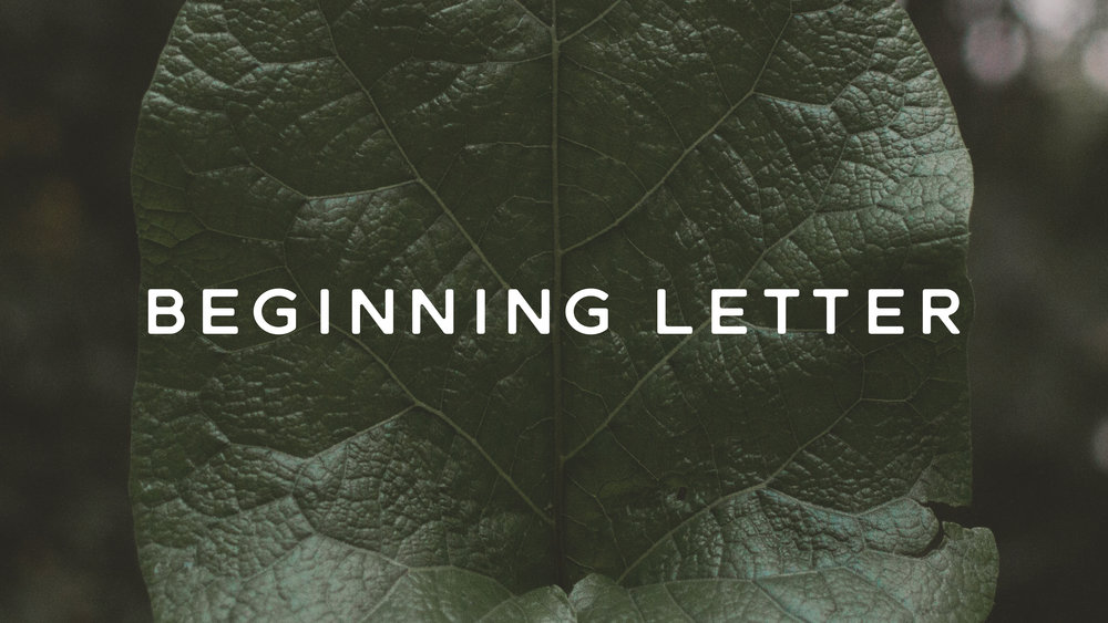 Beginning Letter.jpg