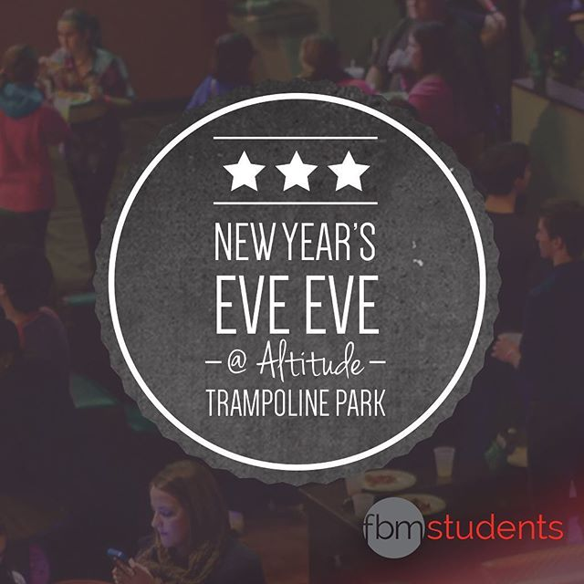Sign ups are open online for New Years Eve Eve!! Get registered today! Don't forget to fill out the waiver online for Altitude!  #fbmstudents #getsignedup #altitudetramploinepark