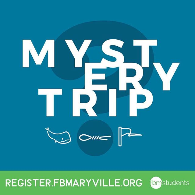 We've extended the registration deadline for our Mystery Trip so you can get in on all the crazy fun we're going to have! Go and get yourself registered now: register.fbmaryville.org. #fbmstudents