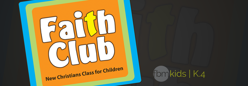 Slider_fbmkids_K4_Faith_Club.png