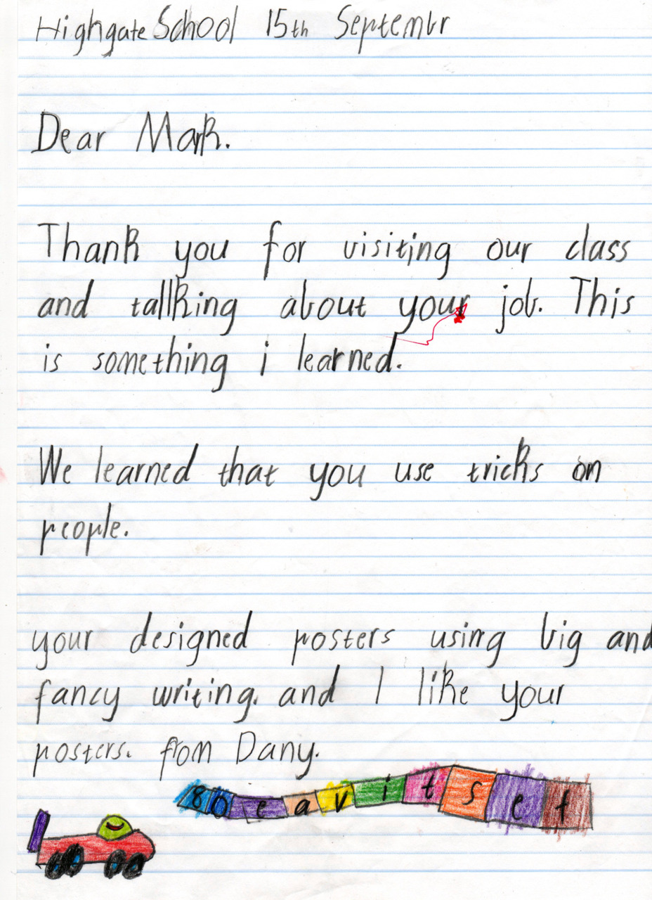 Our creative director at Block gave a talk about advertising to a classroom of seven year-olds. They all wrote him thank you letters and what they had learned from his talk. (via bitsofblock)