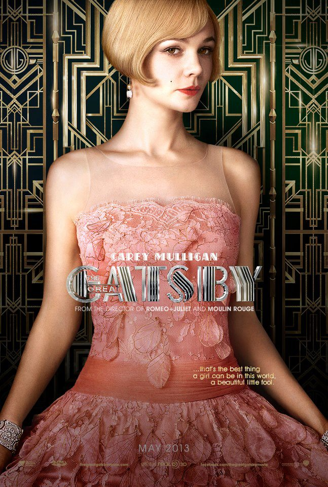 The Great Gatsby    These posters – need I say more? Other than, I cannot wait for this movie.