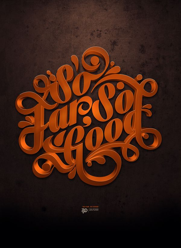 typeverything :     Typeverything.com, S o Far, So Good by Tom Ritskes , via Behance