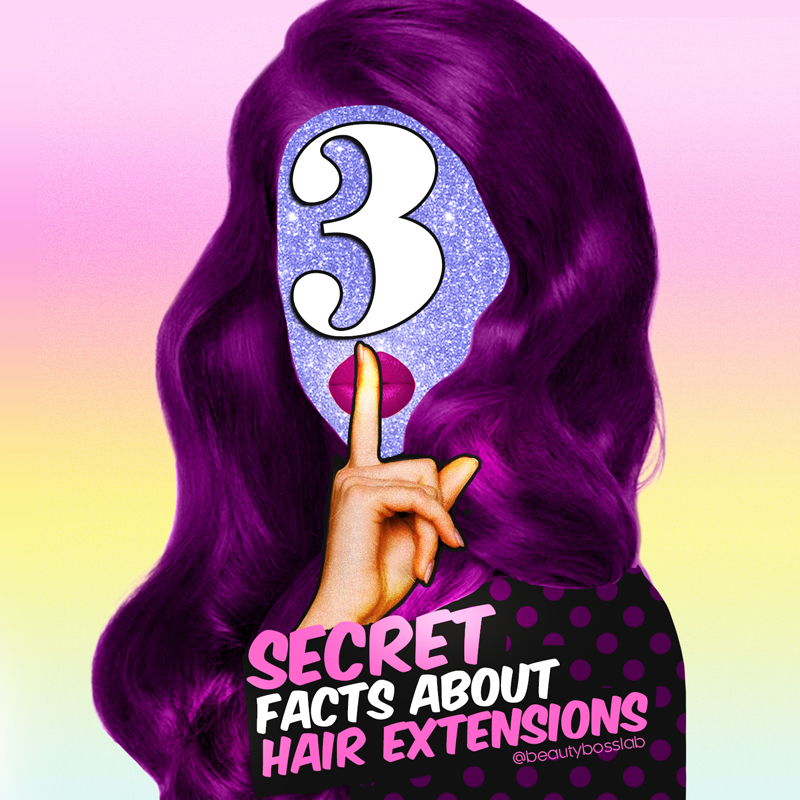 3 Secrets About Your Hair Extensions You May Not Know Beauty Boss Lab