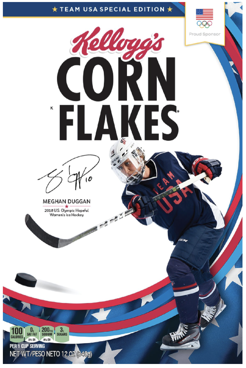 In the Winter of 2017-18, Meghan was featured on the Corn Flakes box. After winning Gold, she was additionally featured on a box of Special K cereal.