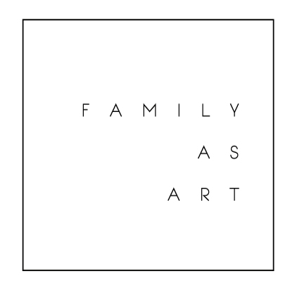 Family As Art