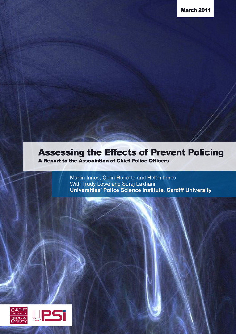 Assessing the Effects of Prevent Policing. A Report to ACPO