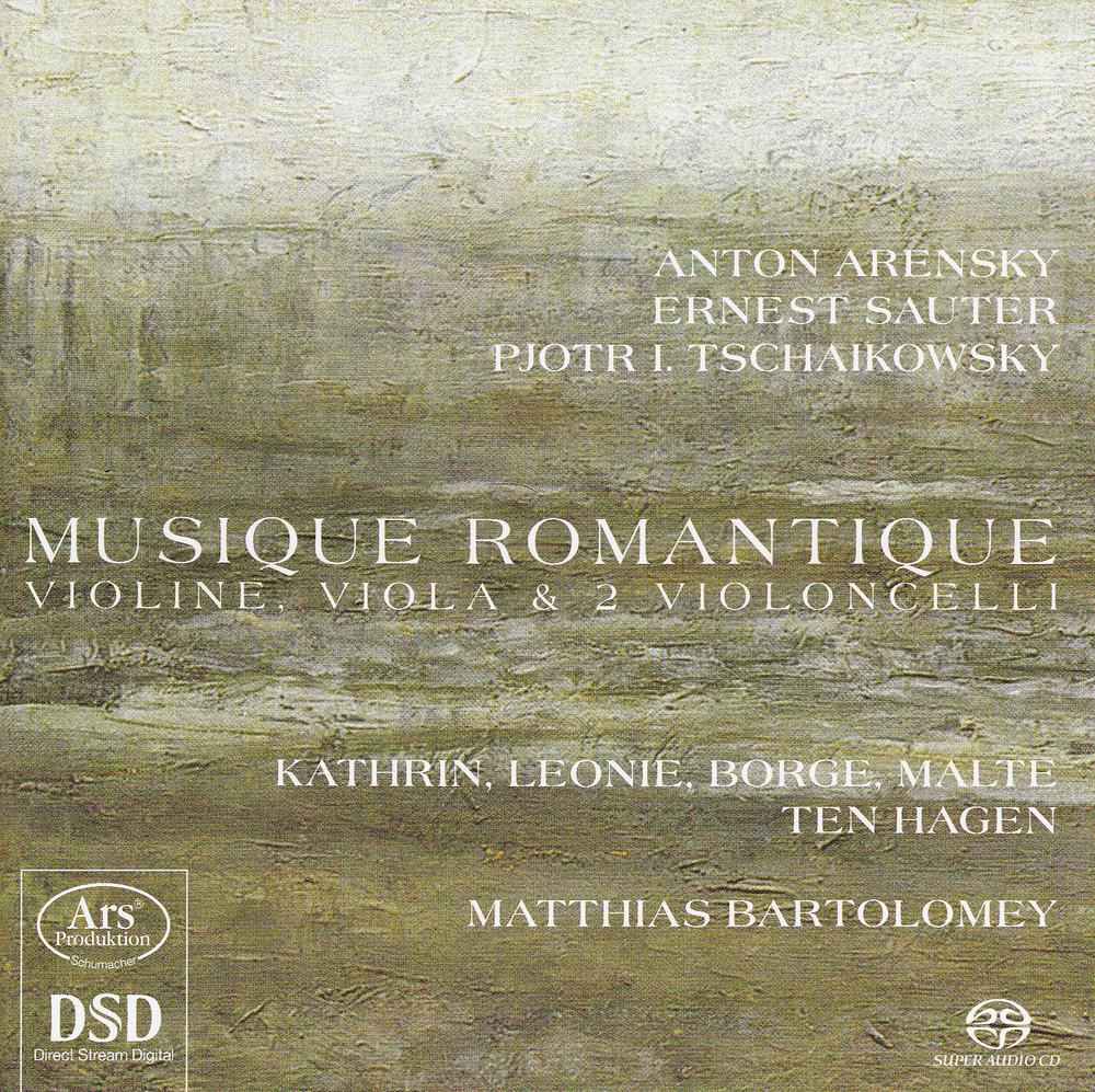 Musique Romantique - ten Hagen Quartett und Matthias Bartolomey