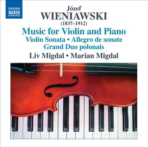 Wieniawski - Music for Violin and Piano