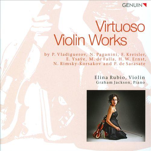 Elina Rubio - Virtuose Violinmusik
