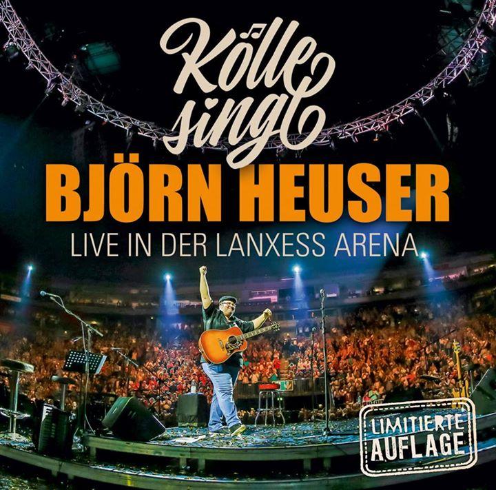 Björn Heuser - Kölle singt 2016 aus der Lanxess Arena