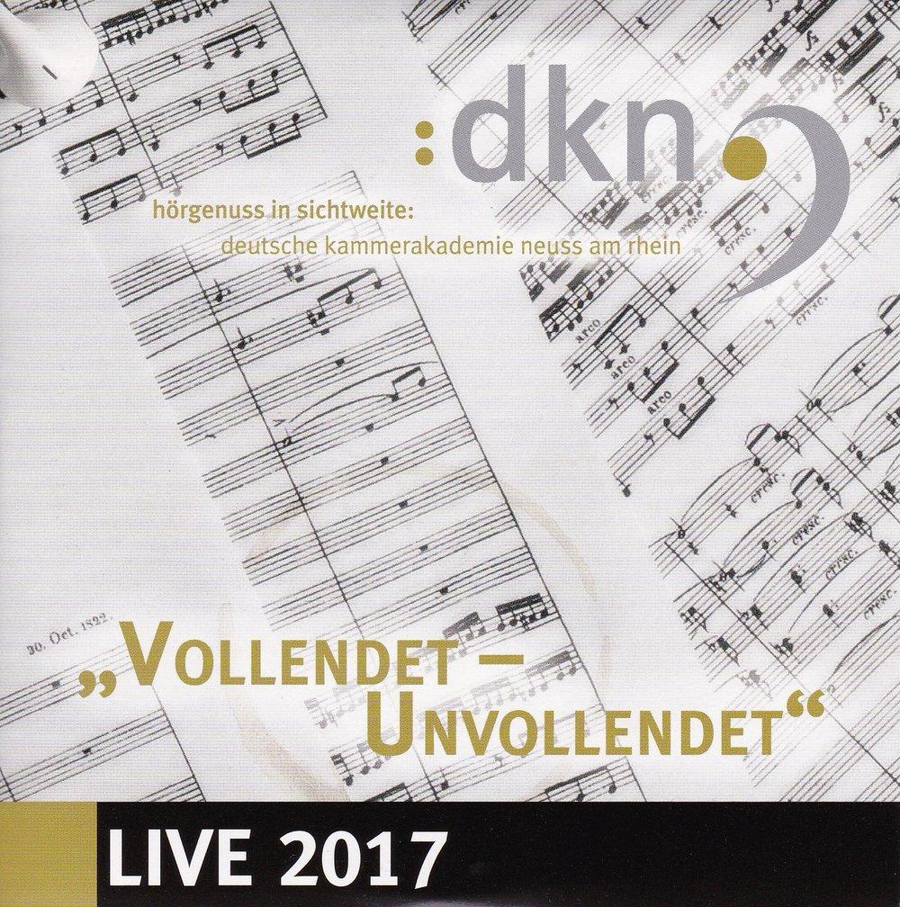 Deutsche Kammerakademie Neuss am Rhein - LIVE 2017