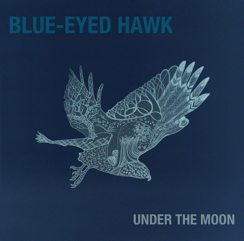 Album Cover for critically acclaimed Jazz Quartet Blue-Eyed Hawk