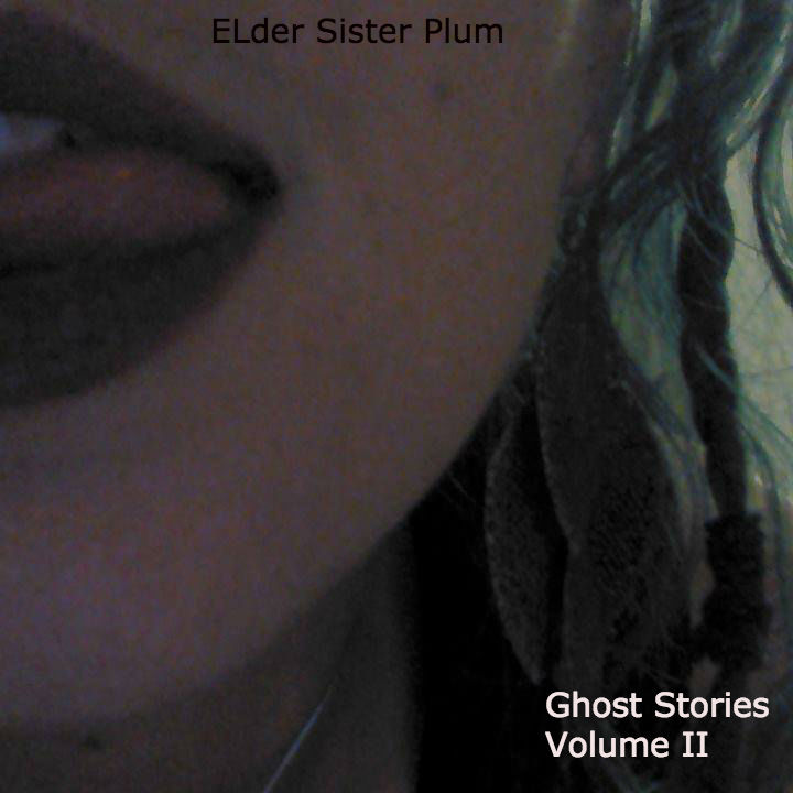 Ghost Stories Volume II - Elder Sister Plum.jpg