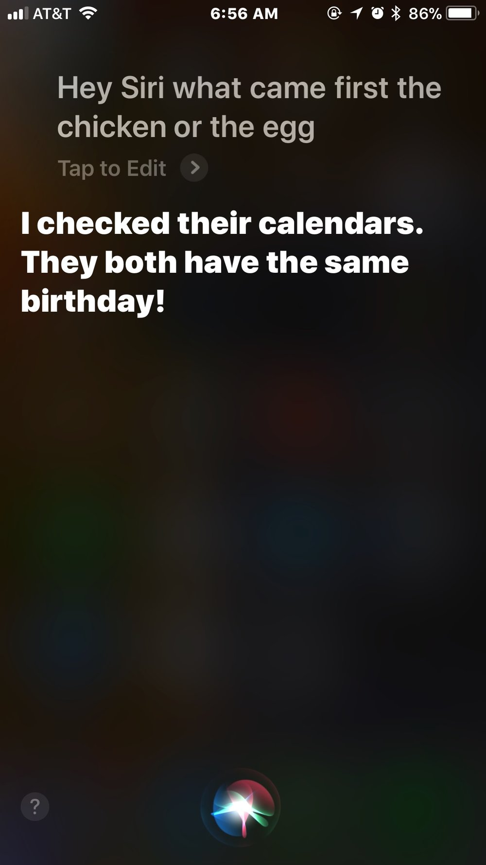 1st - chicken or egg Siri.jpg