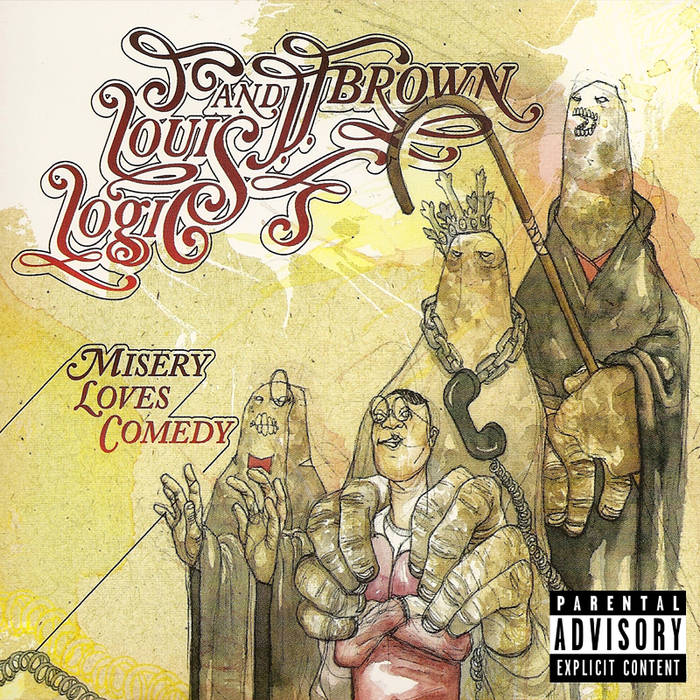 LOUIS LOGIC & J.J. BROWN MISERY LOVES COMEDY - OVERLOOKED & UNDERRATED #1