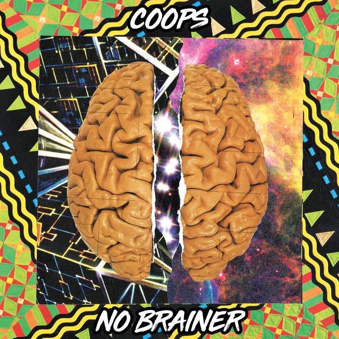 COOPS - NO BRAINER