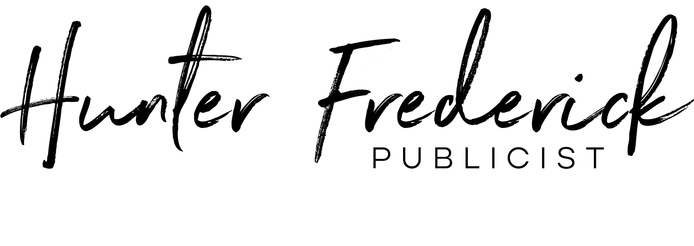 Hunter Frederick // Publicist | Crisis Manager