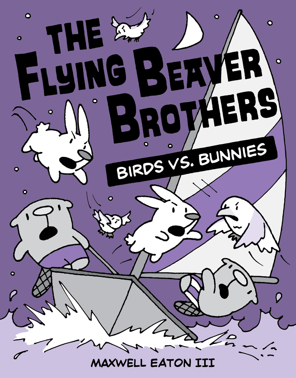 Maxwell-Eaton-III-The-Flying-Beaver-Brothers-Birds-vs-Bunnies.jpg