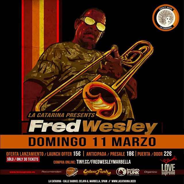 TONIGHT!! Early show with one of the living legends of funk/jazz...FRED WESLEY It will be a punctual start! - 20:00 warm-up by Larry Jazzz, Mr Smith + DJ Goldmyne - 21:00: FRED WESLEY + after-party after the show!