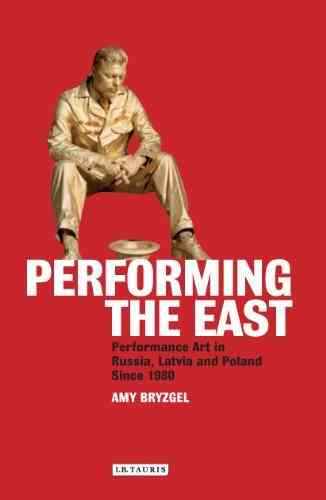 My first book, Performing the East , the starting point for this blog