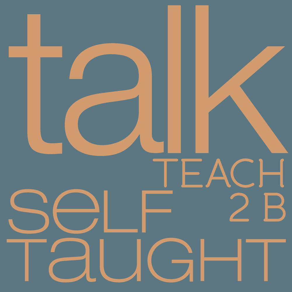 talk on teaching to be self taught