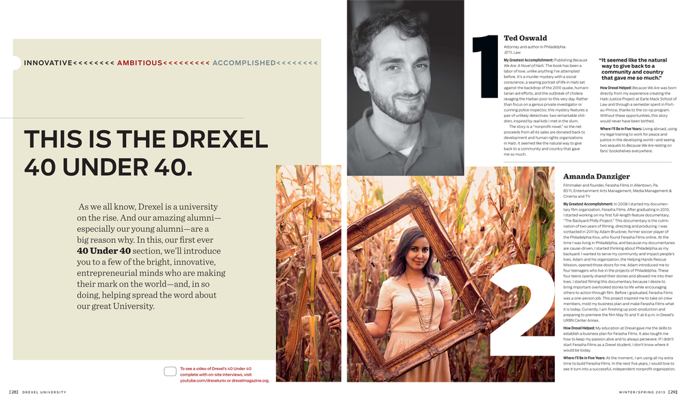 "Amanda Danziger, founder and filmmaker, featured in Drexel Magazine's ""40 under 40."" Winter 2013."