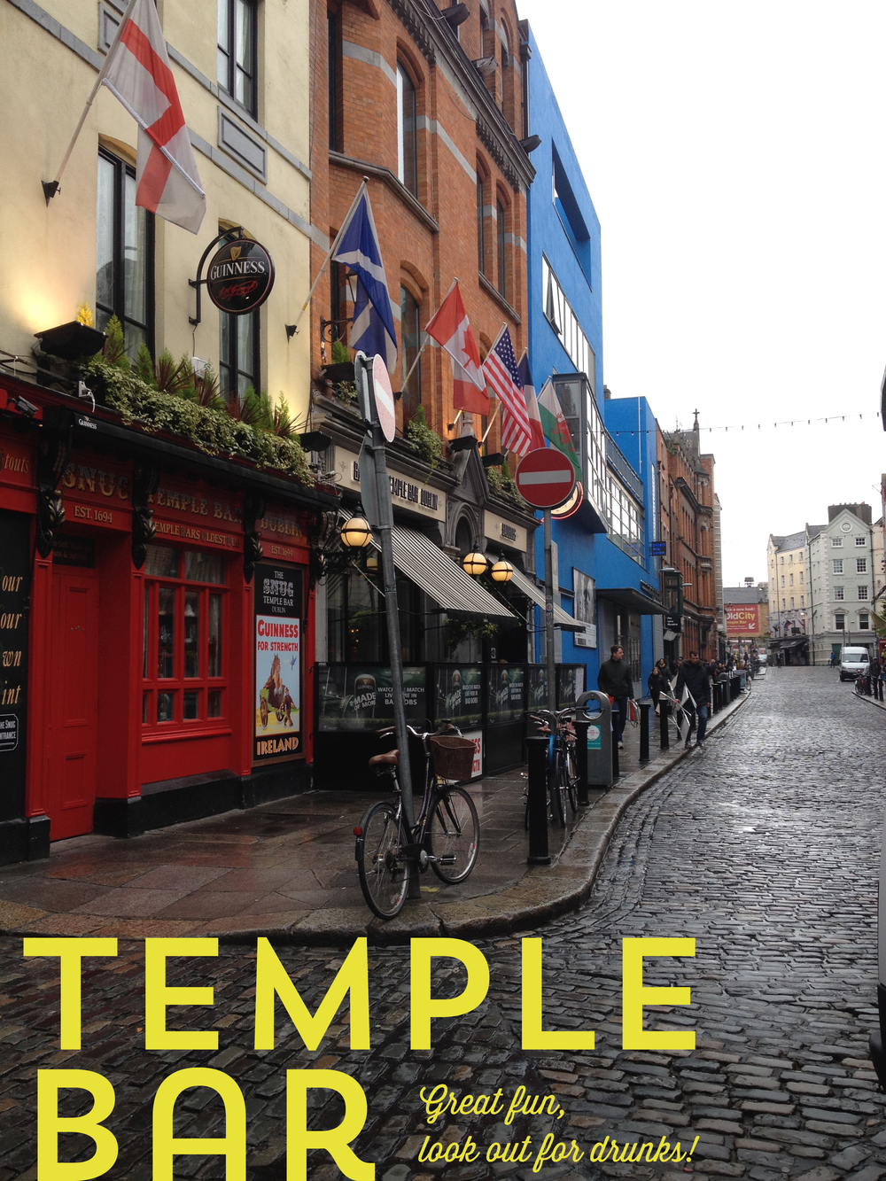 Strolling through Temple Bar.