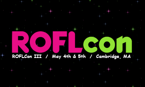 "Hello Boston area friends,  I'll be at ROFLcon this weekend at MIT on a panel on internet memes called ""From Micro-Fame to Nano-Fame.""  Stop by if you're around!"